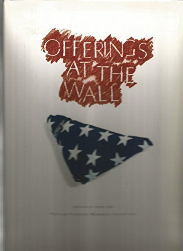 Offerings at the Wall: Artifacts from the Vietnam Veterans Memorial Collection Hardcover - May, 1995-Book-Palm Beach Bookery