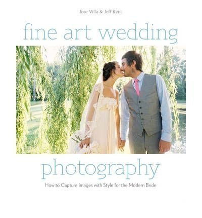 Fine Art Wedding Photography: How to Capture Images with Style for the Modern Bride-Book-Palm Beach Bookery