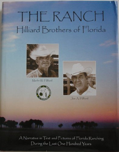 The Ranch: Hilliard Brothers of Florida-Books-Palm Beach Bookery