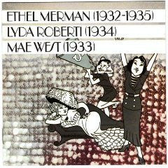 Merman, Roberti and West - Ethel Merman (1932-1935) Lyda Roberti (1934) Mae West (1933)-CDs-Palm Beach Bookery