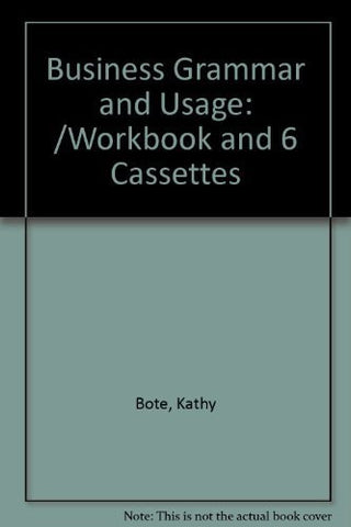 Business Grammar and Usage: /Workbook and 6 Cassettes-Book-Palm Beach Bookery