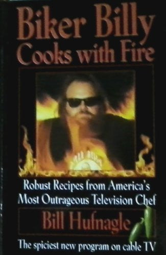 Biker Billy Cooks with Fire-Book-Palm Beach Bookery