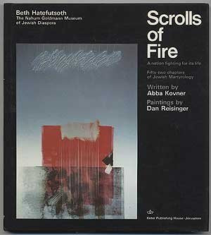 The scrolls of fire: A nation fighting for its life : fifty-two chapters of Jewish martyrology-Book-Palm Beach Bookery