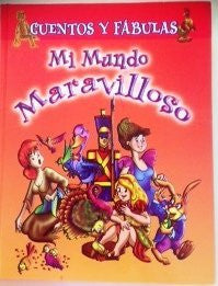 Cuentos Y Fabulas: Mi Mundo Maravilloso Vol. 1-Book-Palm Beach Bookery