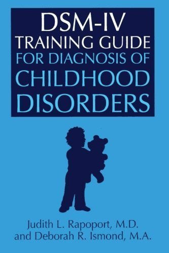 DSM-IV Training Guide For Diagnosis Of Childhood Disorders-Book-Palm Beach Bookery