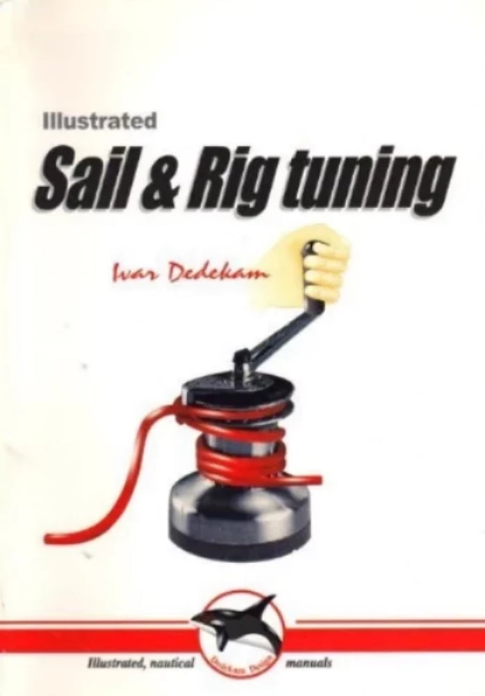 Illustrated Sail and Rig Tuning-Book-Palm Beach Bookery
