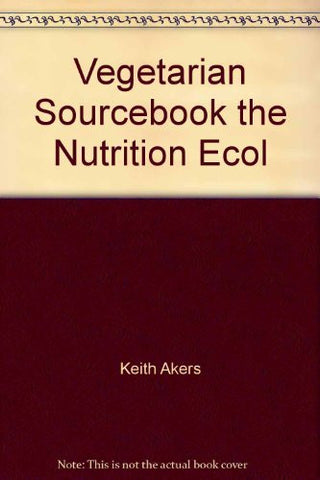Vegetarian Sourcebook the Nutrition Ecol-Books-Palm Beach Bookery