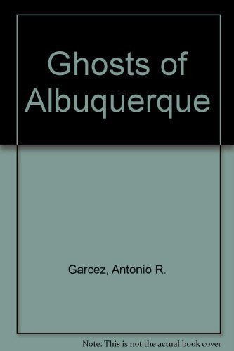 Ghosts of Albuquerque-Book-Palm Beach Bookery