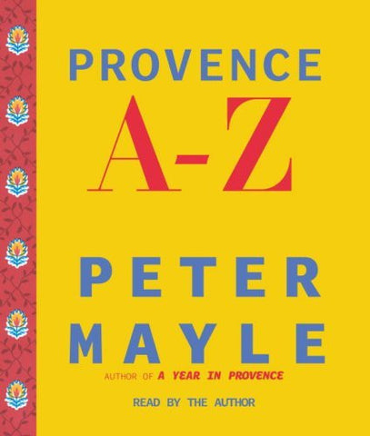 Peter Mayle - Provence A-Z (Audio Book - 3 CD Set)-Audio Books-Palm Beach Bookery