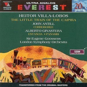 Hector Villa Lobos - The Little Train of the Caipira / Antill: Corroboree / Ginastera: Estancia; Panambi-CDs-Palm Beach Bookery