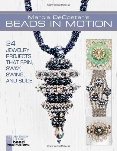 Marcia DeCoster's Beads in Motion (Lark Jewelry & Beading) by Marcia DeCoster ( 2013 ) Paperback-Book-Palm Beach Bookery