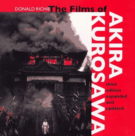 The Films of Akira Kurosawa, Third Edition, Expanded and Updated-Book-Palm Beach Bookery