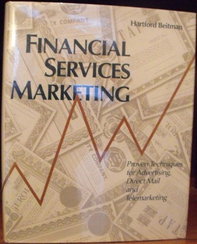 Financial Services Marketing: Proven Techniques for Advertising, Direct Mail and Telemarketing-Book-Palm Beach Bookery