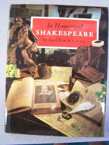 In Honour of Shakespeare: The History and Collections of the Shakespeare Birthplace Trust-Book-Palm Beach Bookery