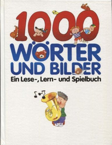 1000 Worter Und Bilder Ein Lese- Und Spielbuch (German) By May Kong-Books-Palm Beach Bookery