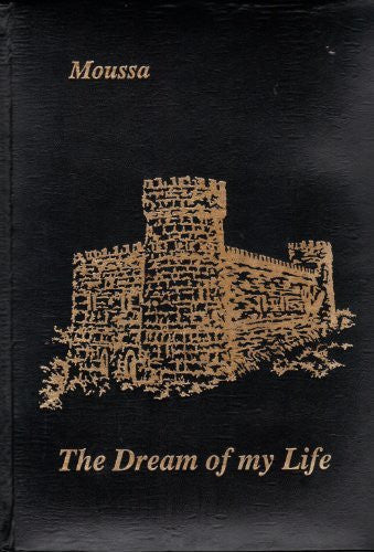 The Castle of Moussa: The Dream of My Life-Book-Palm Beach Bookery
