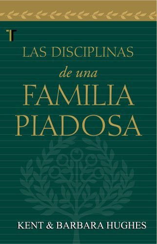 Disciplinas de una familia piadosa (Spanish Edition)-Book-Palm Beach Bookery
