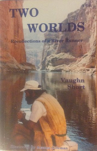 Two worlds: Recollections of a River Runner-Book-Palm Beach Bookery