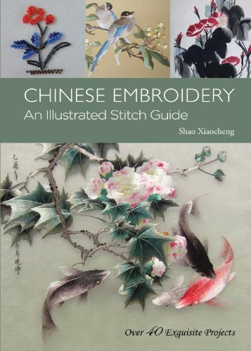 Chinese Embroidery: An Illustrated Stitch Guide-Book-Palm Beach Bookery
