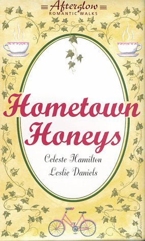 Hometown Honeys (Afterglow Romantic Walks) Audio Cassette-Audio Books-Palm Beach Bookery