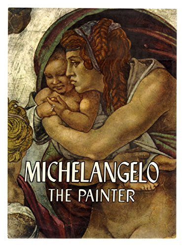 Michelangelo: The Painter, 1964-Book-Palm Beach Bookery