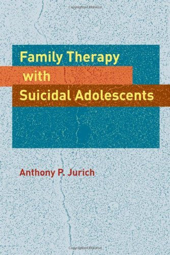 Family Therapy with Suicidal Adolescents-Book-Palm Beach Bookery