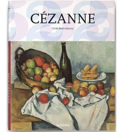 Ulrike Becks-Malorny - [ [ [ Cezanne[ CEZANNE ] By Becks-Malorny, Ulrike ( Author )Nov-15-2011 Hardcover-Books-Palm Beach Bookery