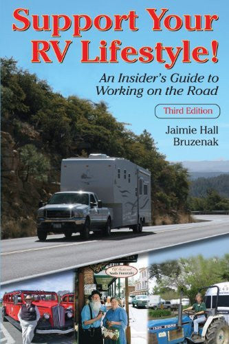 Support Your RV Lifestyle! An Insider's Guide to Working on the Road, 3rd ed.-Book-Palm Beach Bookery