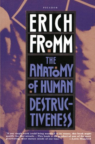 The Anatomy of Human Destructiveness - Palm Beach Bookery
