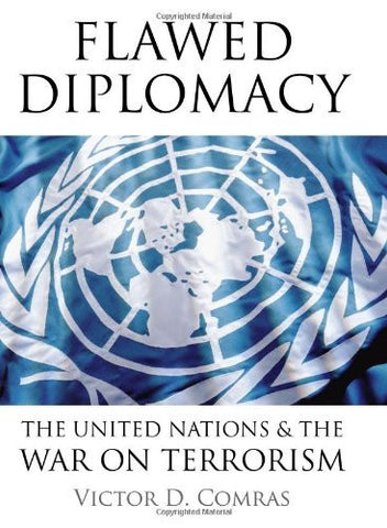 Flawed Diplomacy: The United Nations & the War on Terrorism-Book-Palm Beach Bookery