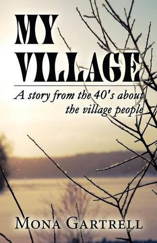 My Village: A Story from the 40's about the Village People-Book-Palm Beach Bookery