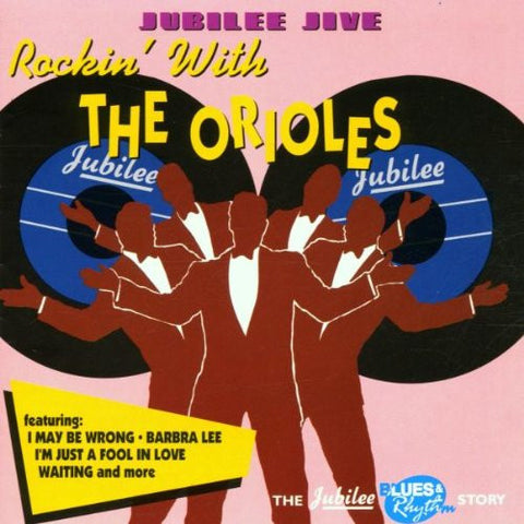 Orioles - Jubilee Jive: Rockin With the Orioles-CDs-Palm Beach Bookery