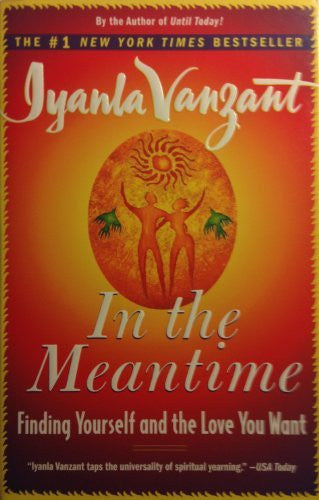 In the Meantime: Finding Yourself and the Love You Want-Book-Palm Beach Bookery