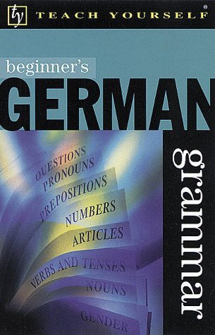 Beginner's German Grammar (Teach Yourself (McGraw-Hill))-Book-Palm Beach Bookery