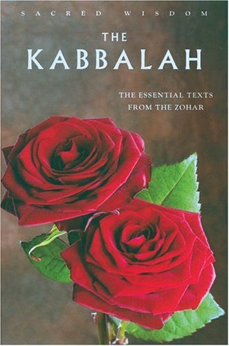 The Kabbalah: The Essential Texts from the Zohar (Sacred Wisdom)-Book-Palm Beach Bookery