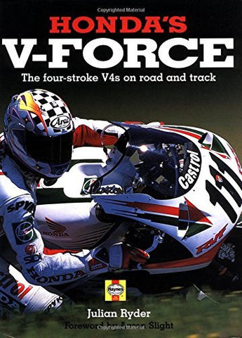 Honda's V-Force: The four-stroke V4's on road and track-Book-Palm Beach Bookery