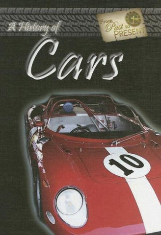A History of Cars (From Past to Present) - By: David Corbett-Books-Palm Beach Bookery