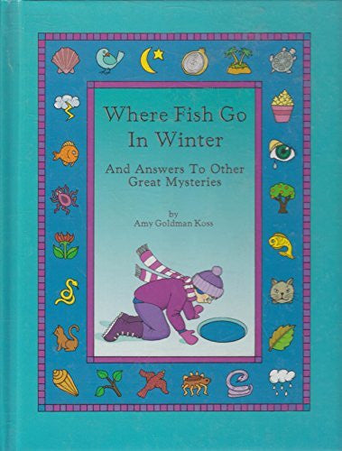 where Fish go in Winter, and Answers to Other great Mysteries-Books-Palm Beach Bookery