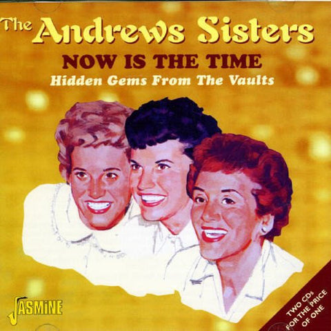 Andrews Sisters - Now Is The Time - ( 2CD SET)-CDs-Palm Beach Bookery