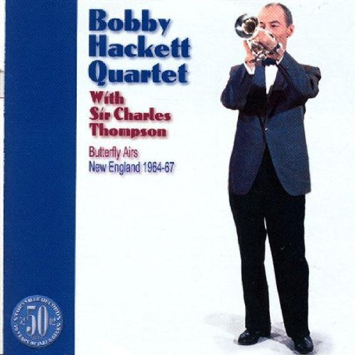 Bobby Hackett Quartet - Butterfly Airs: New England 1964-67 - Palm Beach Bookery
