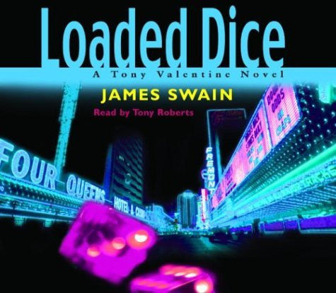 Loaded Dice (Tony Valentine Novels)-Book-Palm Beach Bookery