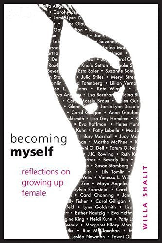 Willa Shalit - [Becoming Myself: Reflections on Growing Up Female] (By: Willa Shalit) [published: November, 2006]-Books-Palm Beach Bookery