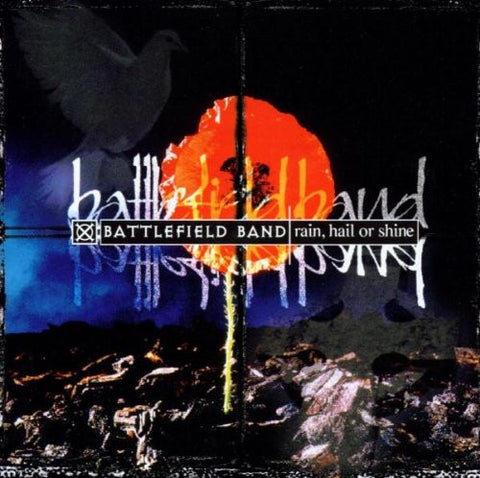 Battlefield Band - Rain, Hail Or Shine-CDs-Palm Beach Bookery