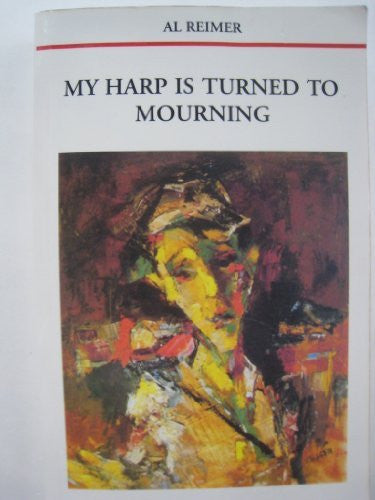 My Harp Is Tuned to Mourning-Book-Palm Beach Bookery