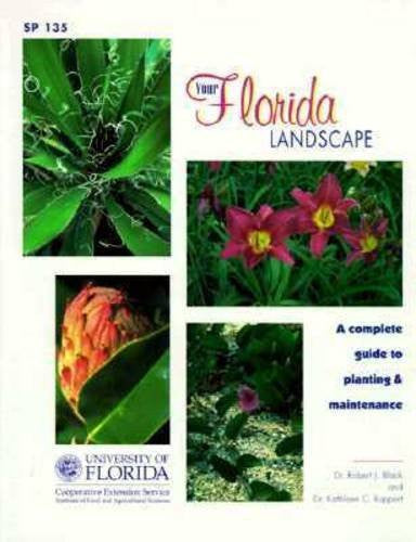 Your Florida Landscape: A Complete Guide to Planting and Maintenance : Trees, Palms, Shrubs, Ground Covers and Vines-Books-Palm Beach Bookery