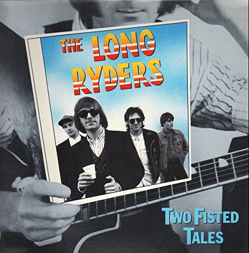 Long Riders - Two Fisted Tales-CDs-Palm Beach Bookery