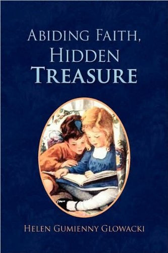 Abiding Faith, Hidden Treasure - By:Helen Gumienny Glowacki-Books-Palm Beach Bookery