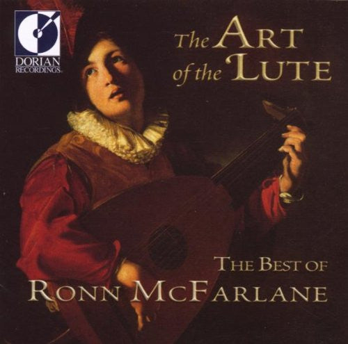 Ronn McFarlane - The Art of the Lute: The Best of Ronn McFarlane-CDs-Palm Beach Bookery