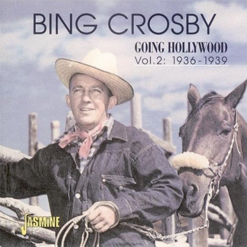 Bing Crosby - Going Hollywood, Vol. 2: 1936-1939-CDs-Palm Beach Bookery