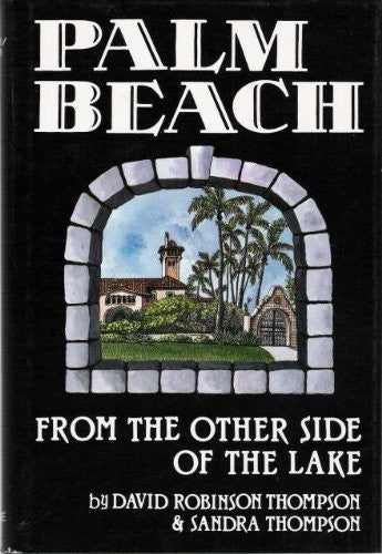 Palm Beach: From the Other Side of the Lake-Books-Palm Beach Bookery